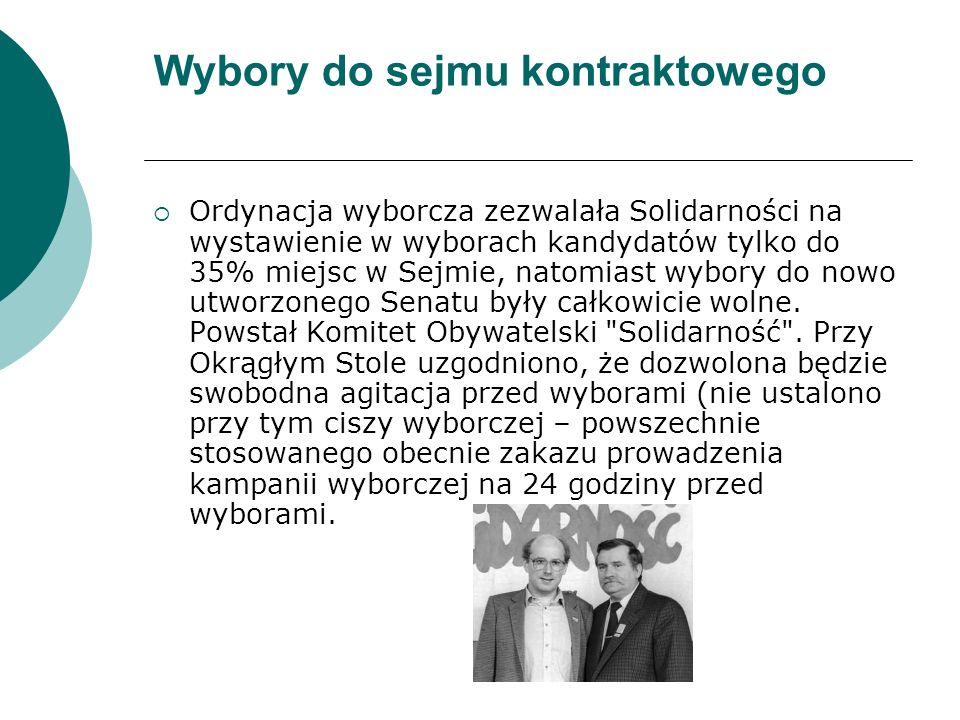 Wybory do sejmu kontraktowego  Ordynacja wyborcza zezwalała Solidarności na wystawienie w wyborach kandydatów tylko do 35% miejsc w Sejmie, natomiast wybory do nowo utworzonego Senatu były całkowicie wolne.