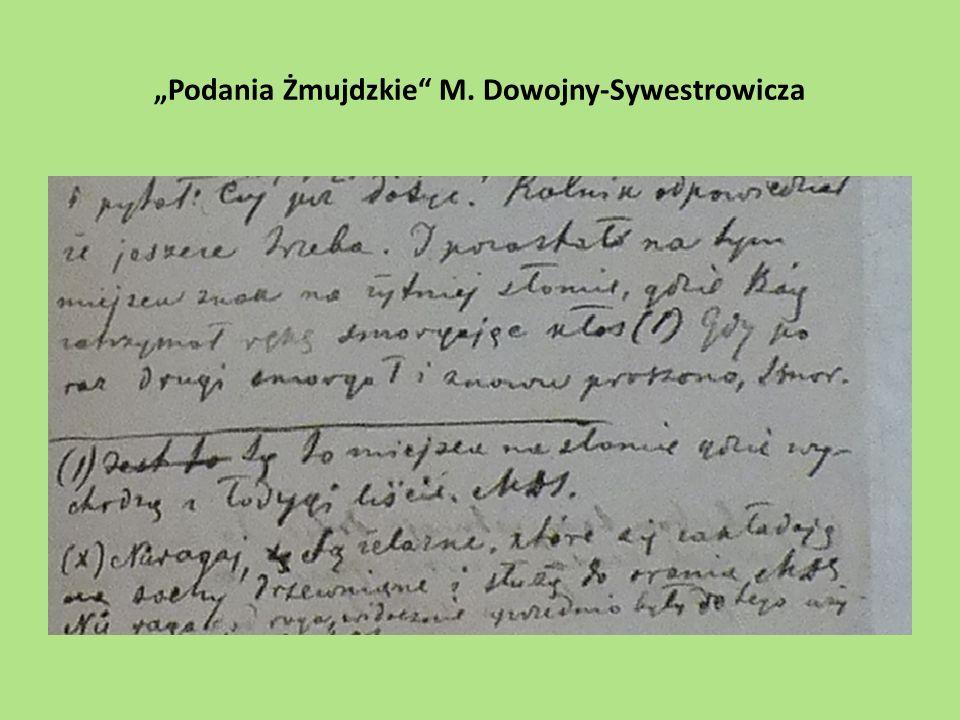 """""""Podania Żmujdzkie"""" M. Dowojny-Sywestrowicza"""
