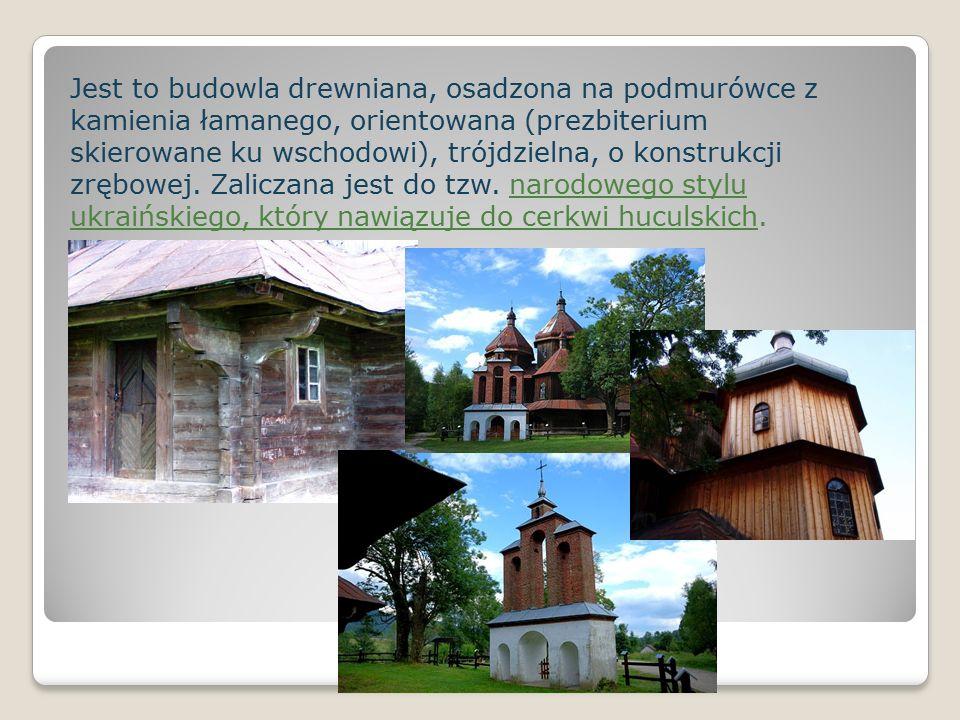 Jest to budowla drewniana, osadzona na podmurówce z kamienia łamanego, orientowana (prezbiterium skierowane ku wschodowi), trójdzielna, o konstrukcji zrębowej.