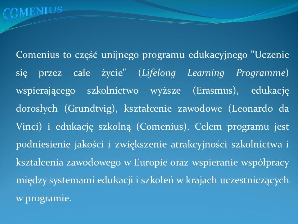 Comenius to część unijnego programu edukacyjnego Uczenie się przez całe życie (Lifelong Learning Programme) wspierającego szkolnictwo wyższe (Erasmus), edukację dorosłych (Grundtvig), kształcenie zawodowe (Leonardo da Vinci) i edukację szkolną (Comenius).