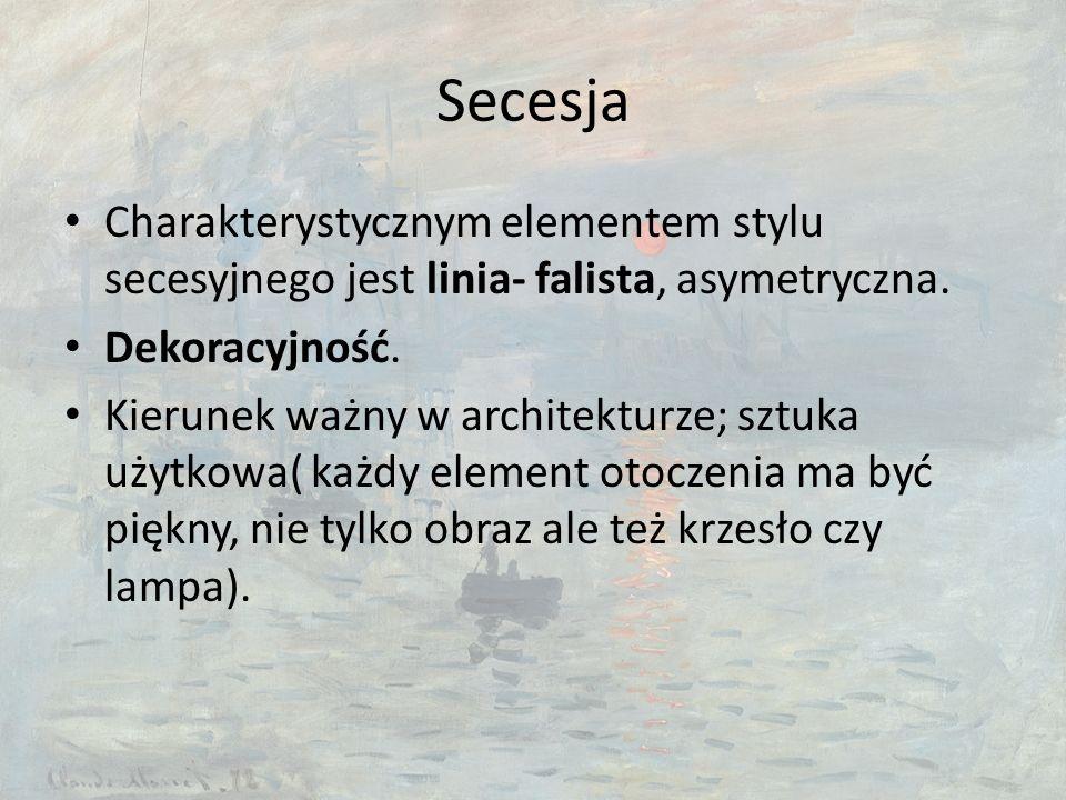 Secesja Charakterystycznym elementem stylu secesyjnego jest linia- falista, asymetryczna.