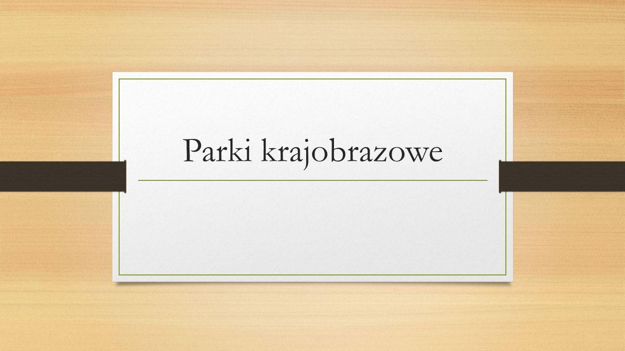 Pszczewski Park Krajobrazowy Data utworzenia: 1986 rok najstarszy park krajobrazowy Powierzchnia: 12 220 ha, w tym w województwie wielkopolskim 2920 ha.