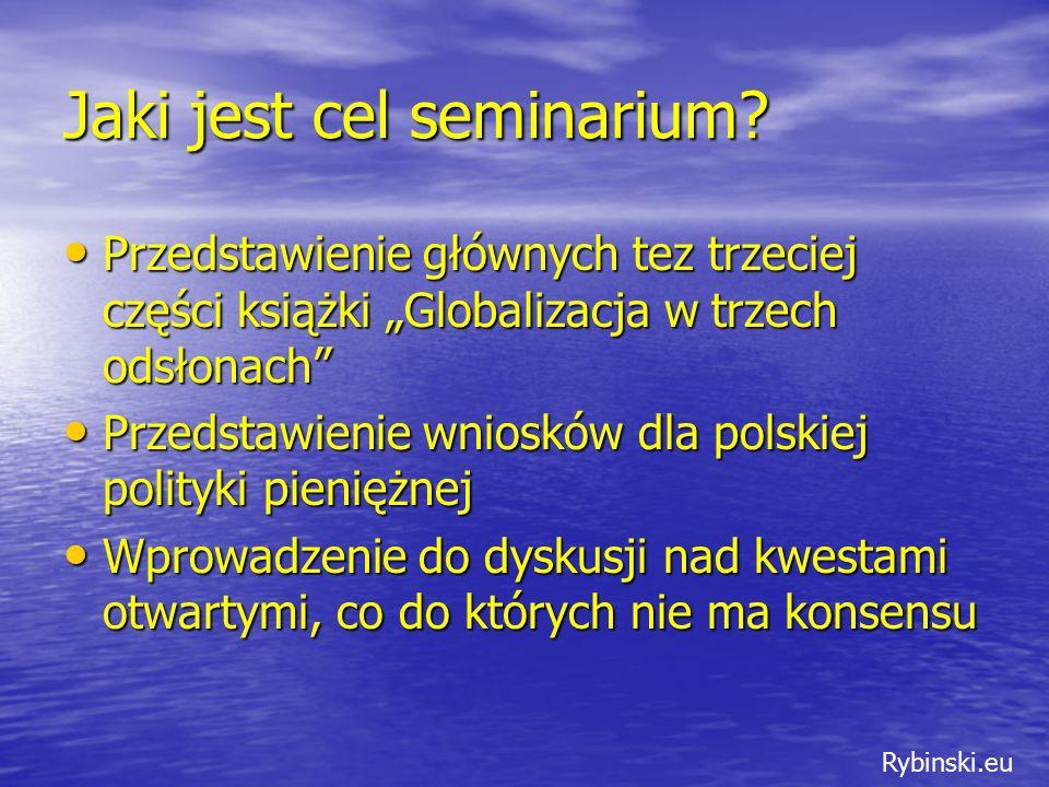 Rybinski.eu Jaki jest cel seminarium.