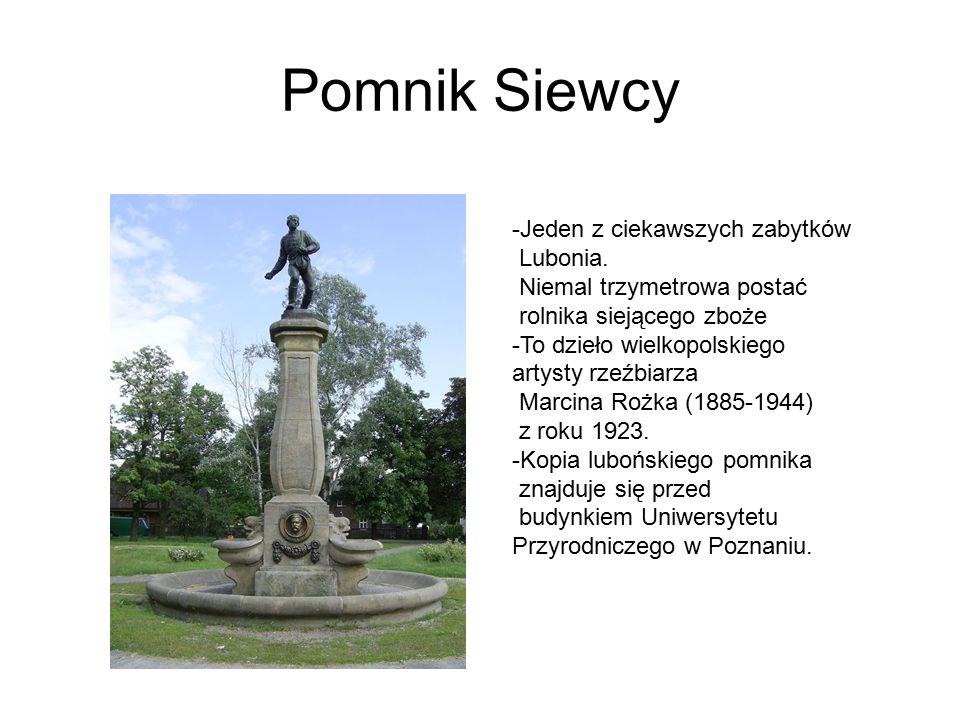 Pomnik Siewcy -Jeden z ciekawszych zabytków Lubonia.