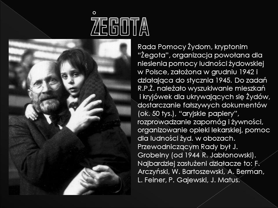 Rada Pomocy Żydom, kryptonim Żegota , organizacja powołana dla niesienia pomocy ludności żydowskiej w Polsce, założona w grudniu 1942 i działająca do stycznia 1945.