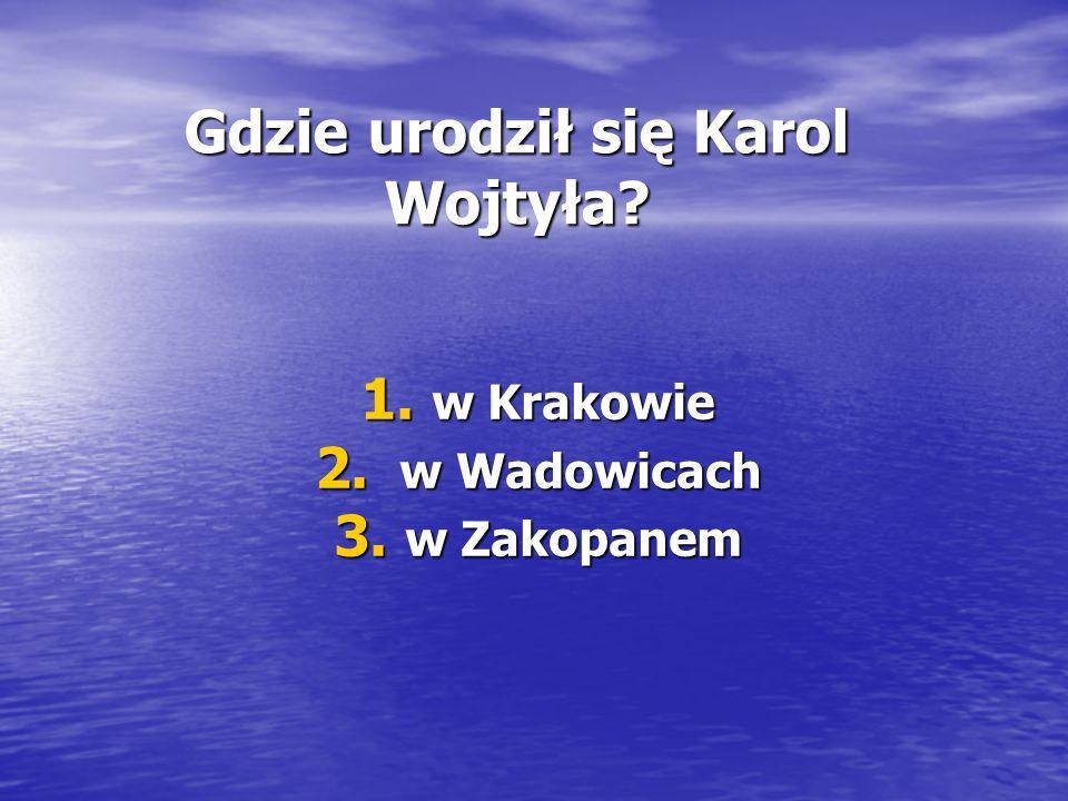 Gdzie urodził się Karol Wojtyła. Gdzie urodził się Karol Wojtyła.
