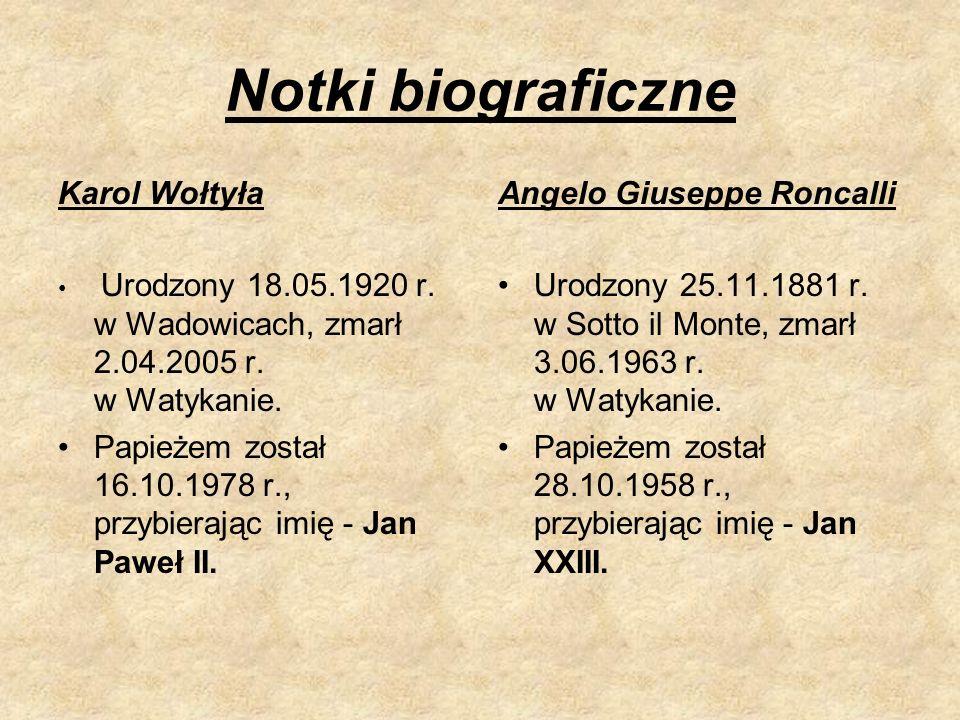 Notki biograficzne Karol Wołtyła Urodzony 18.05.1920 r.