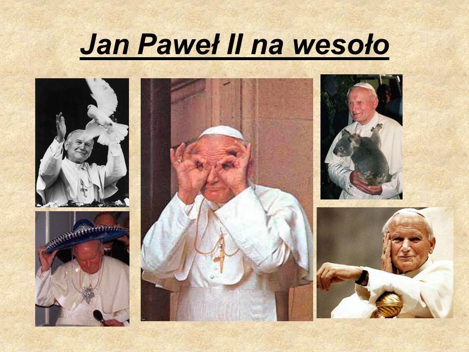 Jan Paweł II na wesoło