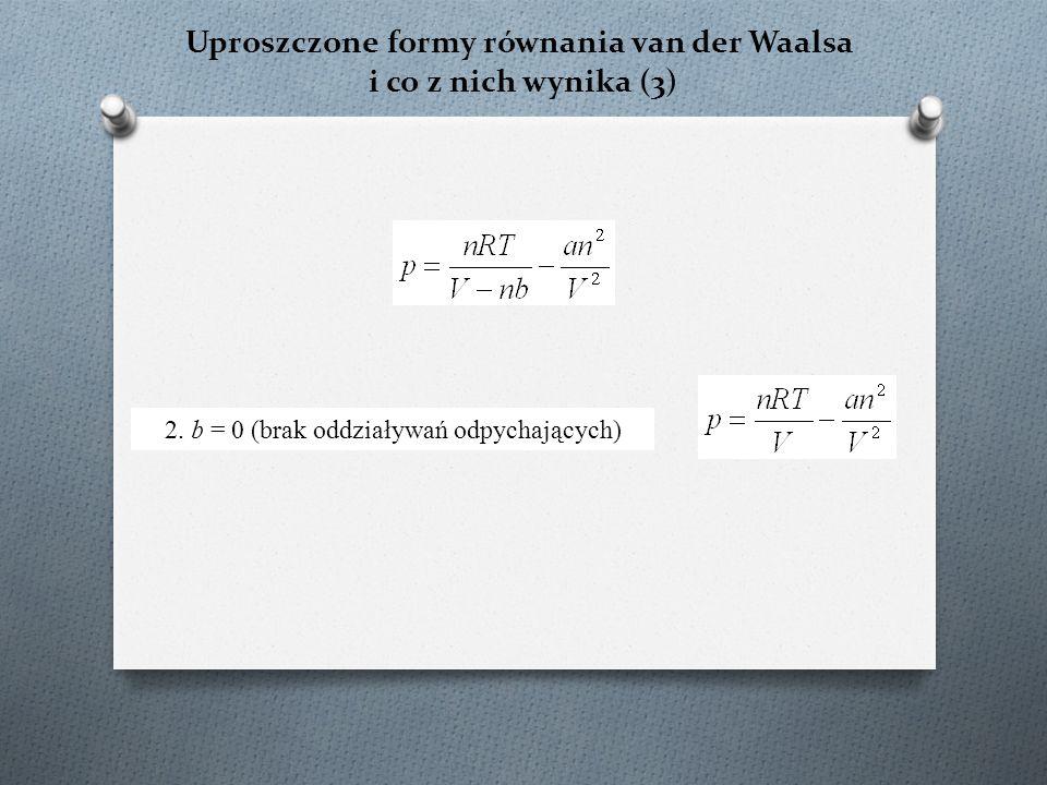 Uproszczone formy równania van der Waalsa i co z nich wynika (3) 2.