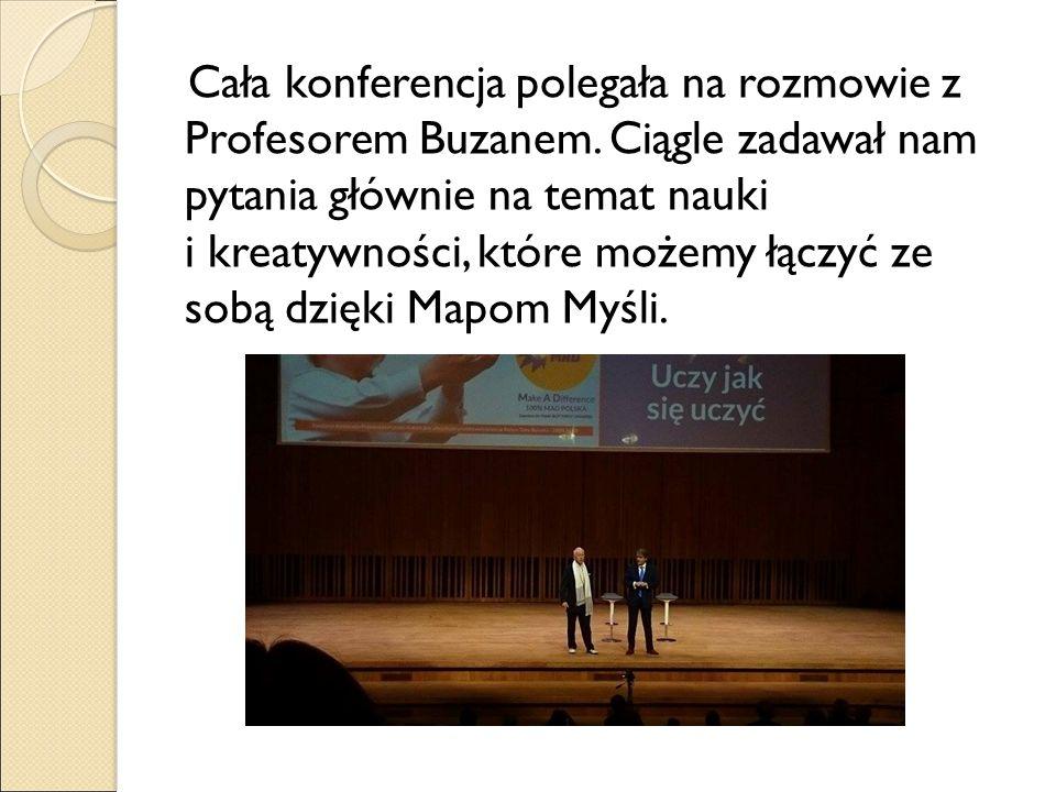 Cała konferencja polegała na rozmowie z Profesorem Buzanem.