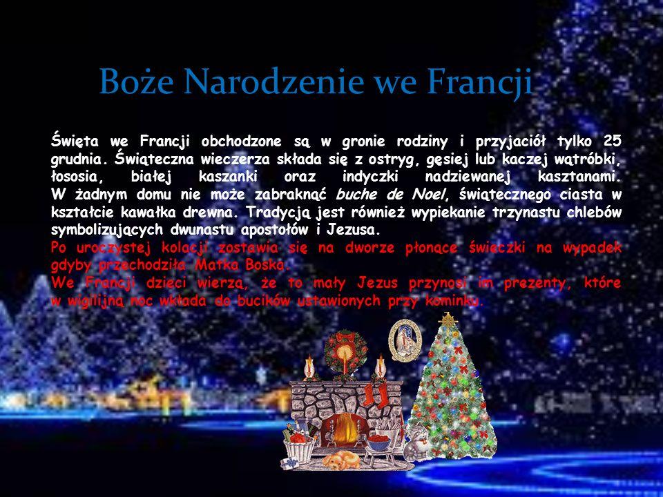 Boże Narodzenie we Francji Święta we Francji obchodzone są w gronie rodziny i przyjaciół tylko 25 grudnia. Świąteczna wieczerza składa się z ostryg, g