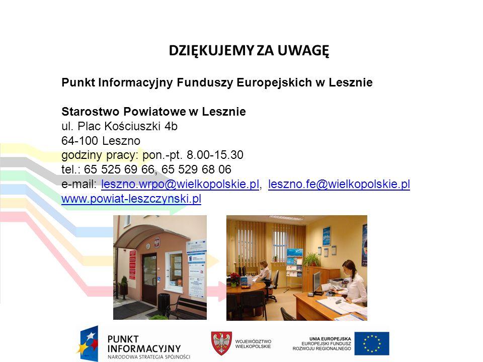 Punkt Informacyjny Funduszy Europejskich w Lesznie Starostwo Powiatowe w Lesznie ul.