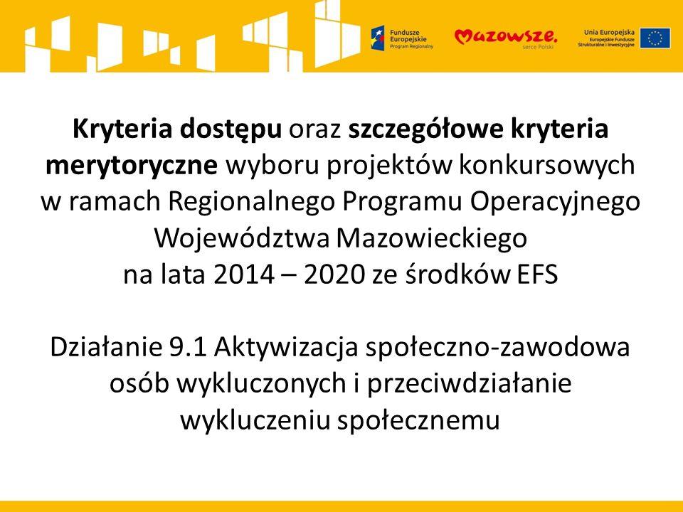 Działanie 9.1 (9i) Typ projektu – Aktywna integracja dla włączenia społecznego realizowana przez Ośrodki Pomocy Społecznej