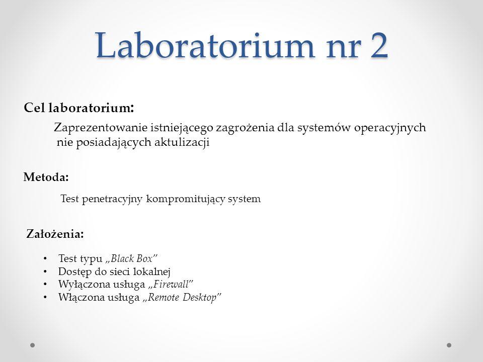 """Laboratorium nr 2 Cel laboratorium : Założenia : Test typu """"Black Box"""" Dostęp do sieci lokalnej Wyłączona usługa """"Firewall"""" Włączona usługa """"Remote De"""