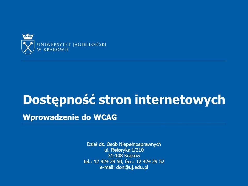 Dostępność stron internetowych Wprowadzenie do WCAG Dział ds.