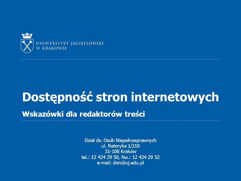 Dostępność stron internetowych Wskazówki dla redaktorów treści Dział ds.