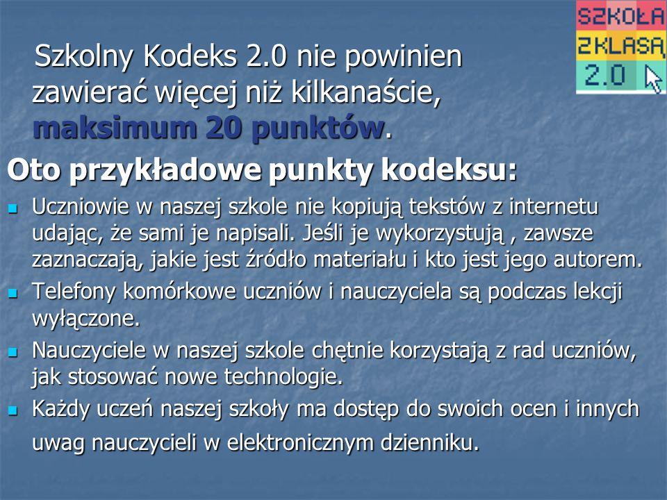 Szkolny Kodeks 2.0 nie powinien zawierać więcej niż kilkanaście, maksimum 20 punktów.