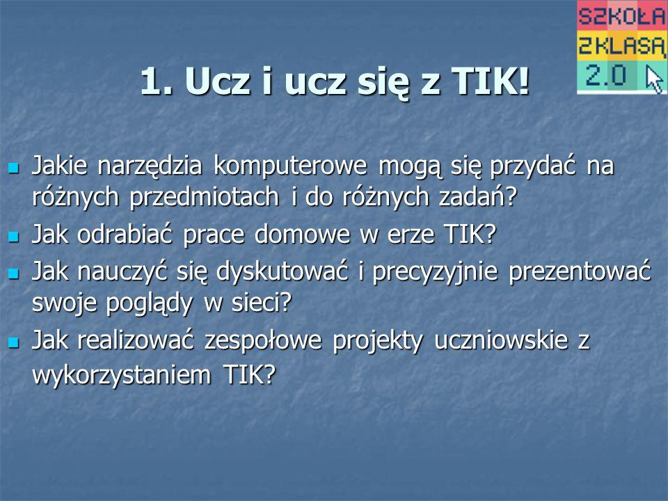 1. Ucz i ucz się z TIK.