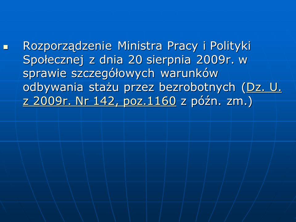 Rozporządzenie Ministra Pracy i Polityki Społecznej z dnia 20 sierpnia 2009r.