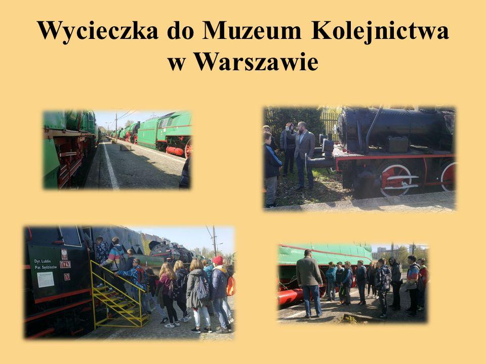 Wycieczka do Muzeum Kolejnictwa w Warszawie