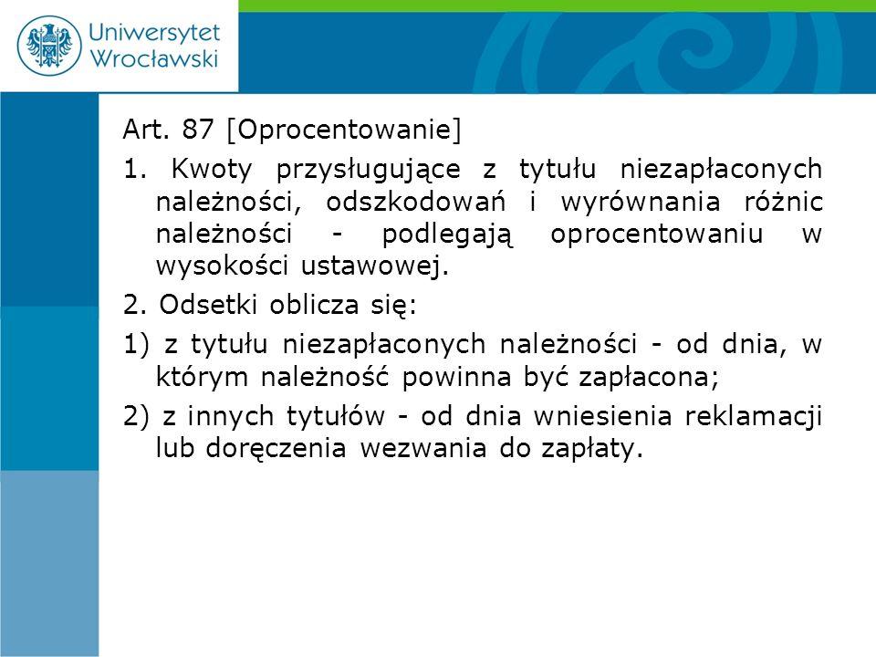 Art. 87 [Oprocentowanie] 1.