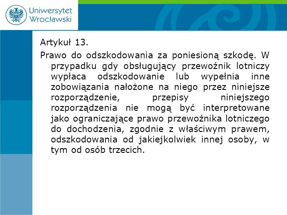 Artykuł 13. Prawo do odszkodowania za poniesioną szkodę.