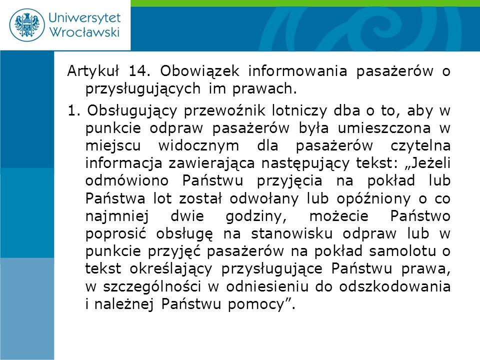 Artykuł 14. Obowiązek informowania pasażerów o przysługujących im prawach.