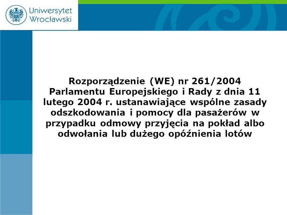 Rozporządzenie (WE) nr 261/2004 Parlamentu Europejskiego i Rady z dnia 11 lutego 2004 r.