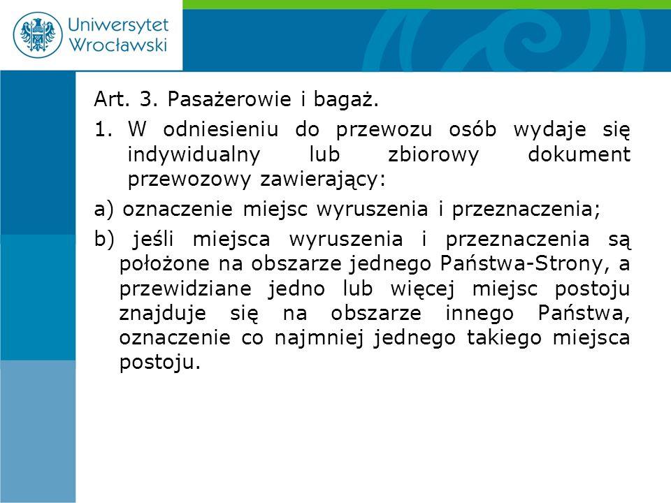 Art. 3. Pasażerowie i bagaż.