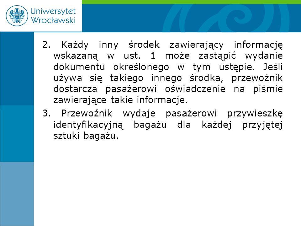 2. Każdy inny środek zawierający informację wskazaną w ust.