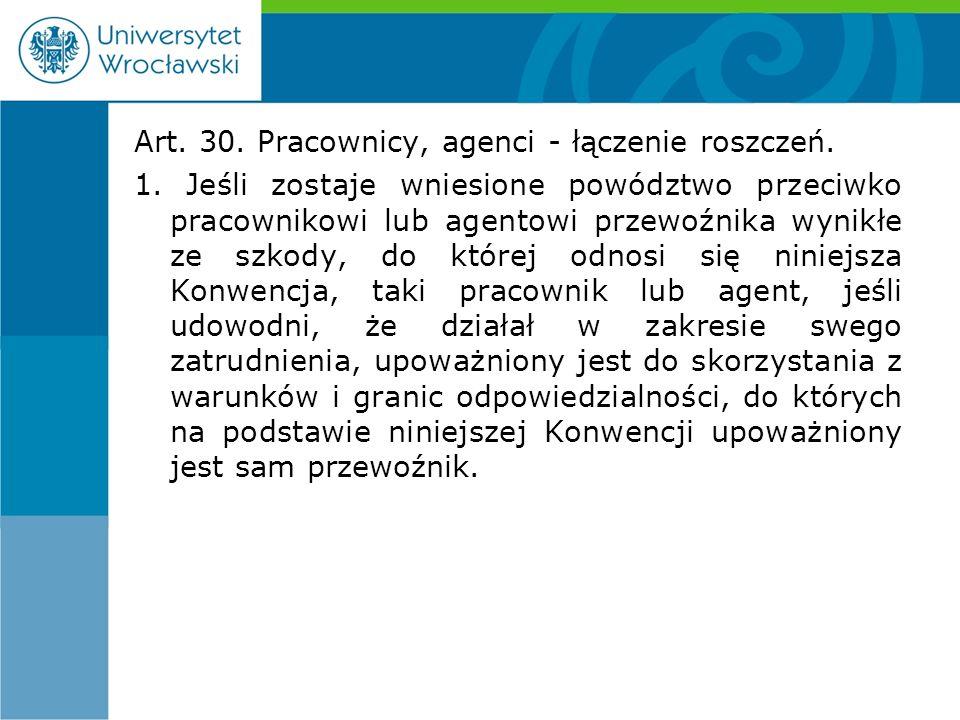 Art. 30. Pracownicy, agenci - łączenie roszczeń.
