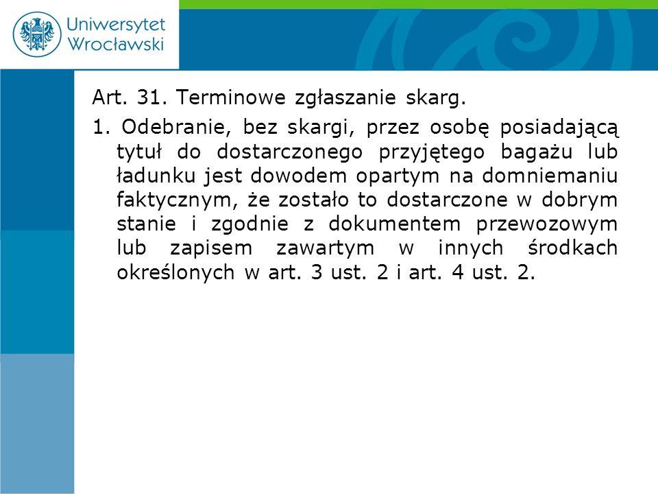 Art. 31. Terminowe zgłaszanie skarg. 1.