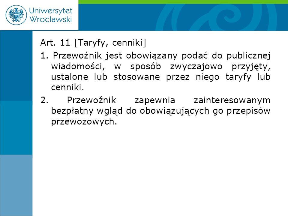 Art. 11 [Taryfy, cenniki] 1.