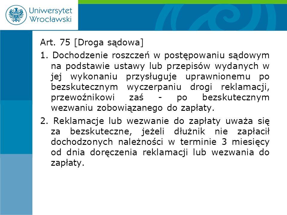 Art. 75 [Droga sądowa] 1.