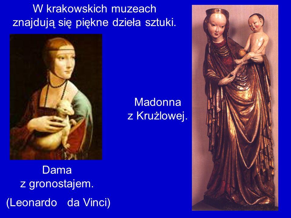 W krakowskich muzeach znajdują się piękne dzieła sztuki.