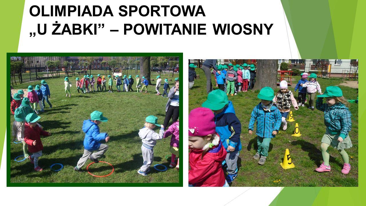 """OLIMPIADA SPORTOWA """"U ŻABKI – POWITANIE WIOSNY"""