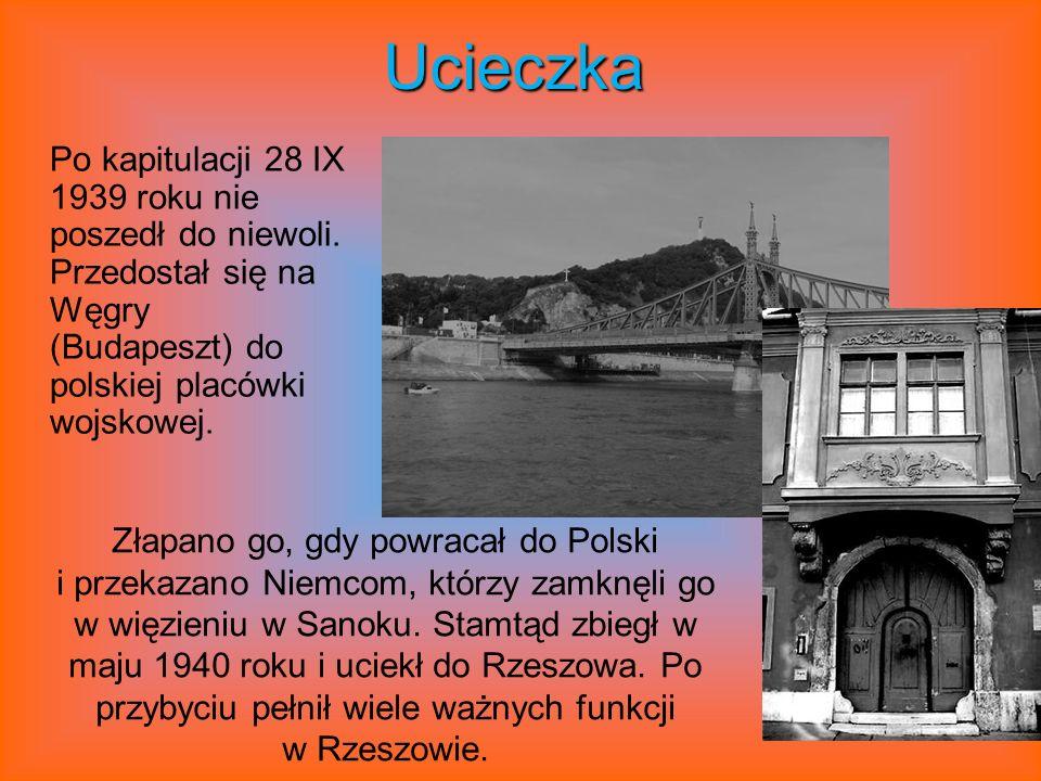 Ucieczka Po kapitulacji 28 IX 1939 roku nie poszedł do niewoli.