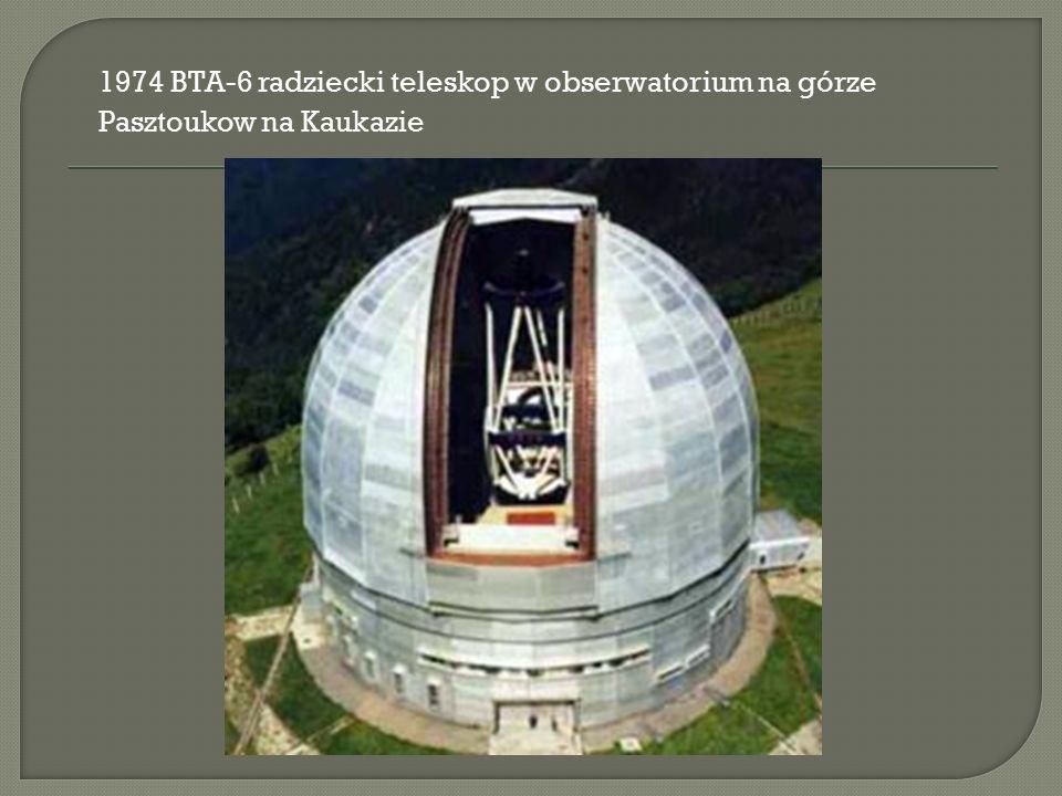 1974 BTA-6 radziecki teleskop w obserwatorium na górze Pasztoukow na Kaukazie