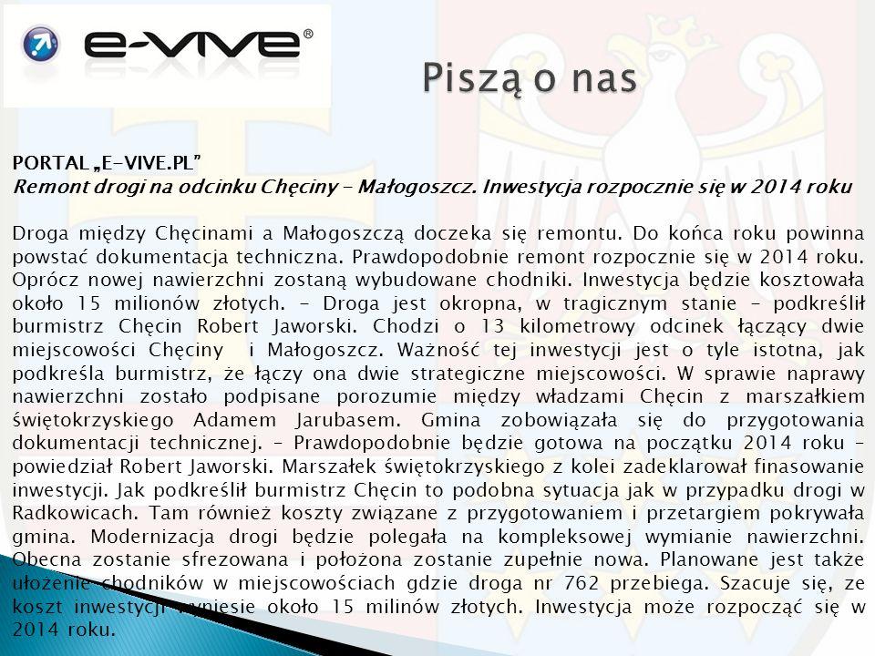 """PORTAL """"E-VIVE.PL"""" Remont drogi na odcinku Chęciny - Małogoszcz. Inwestycja rozpocznie się w 2014 roku Droga między Chęcinami a Małogoszczą doczeka si"""