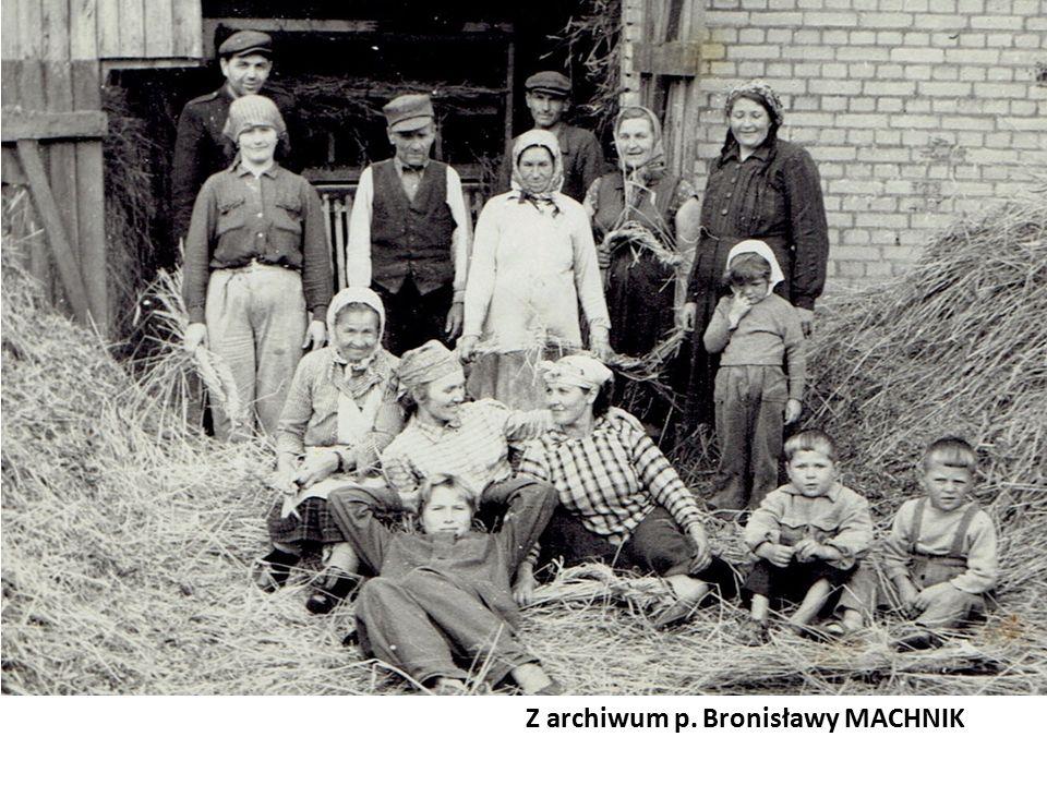 Z archiwum p. Bronisławy MACHNIK