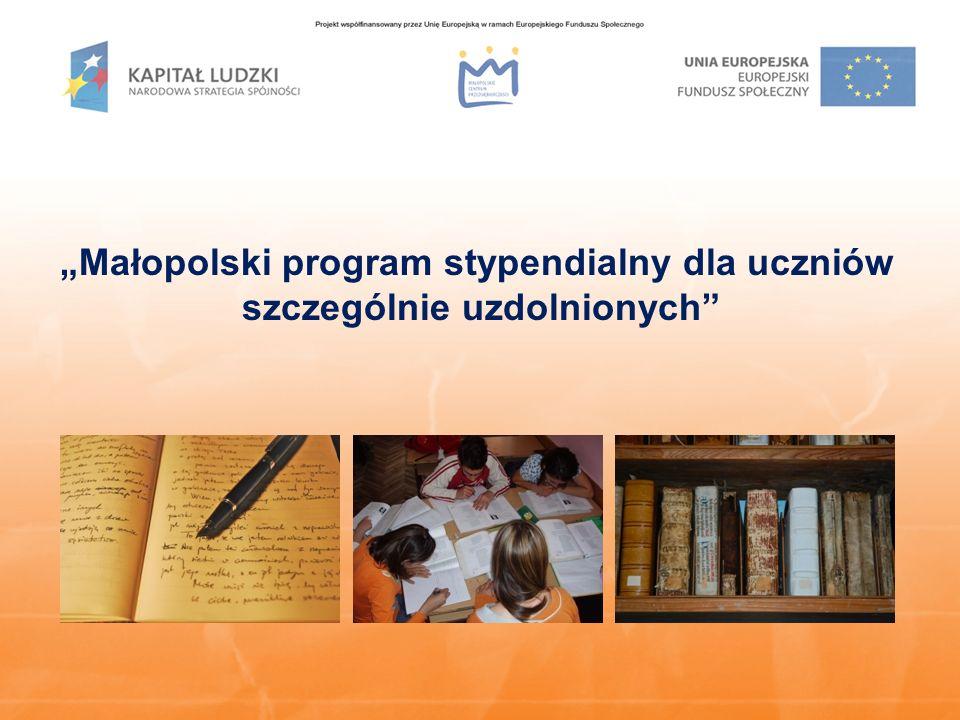"""""""Małopolski program stypendialny dla uczniów szczególnie uzdolnionych"""