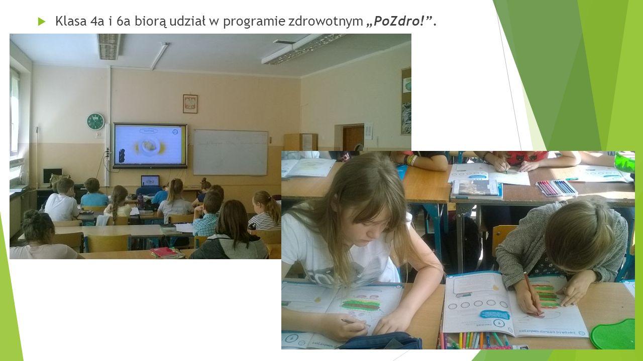 """ Klasa 4a i 6a biorą udział w programie zdrowotnym """"PoZdro! ."""