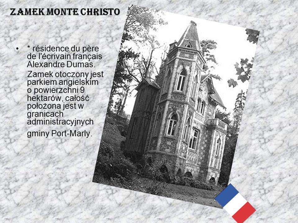 * résidence du père de l'écrivain français Alexandre Dumas. Zamek otoczony jest parkiem angielskim o powierzchni 9 hektarów, całość położona jest w gr