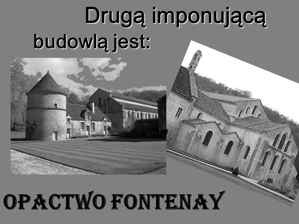 Opactwo Fontenay Opactwo zostało założone przez św.