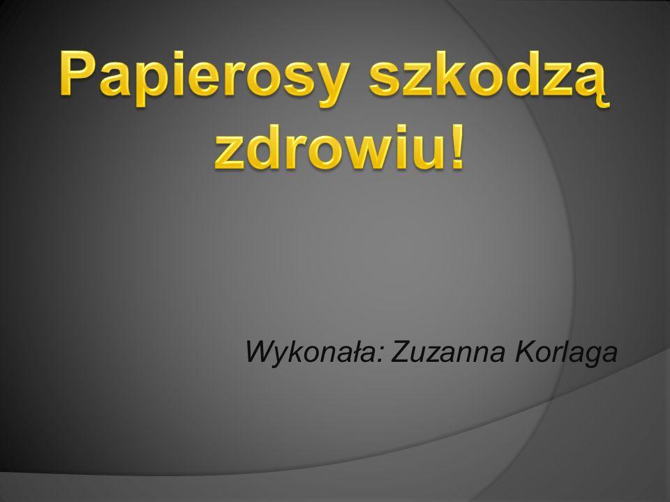 Wykonała: Zuzanna Korlaga