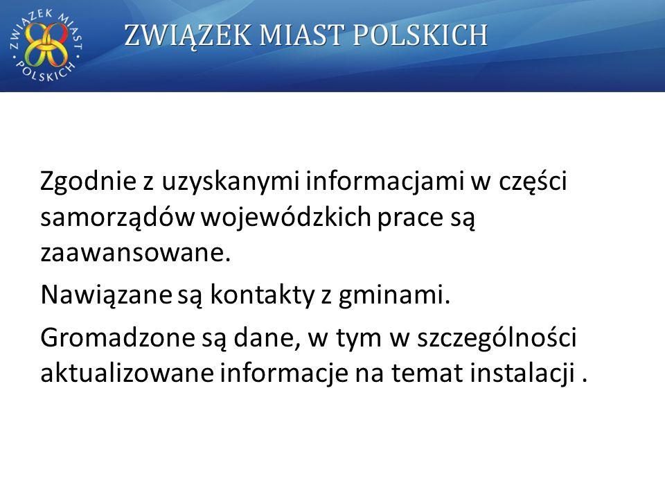 Zgodnie z uzyskanymi informacjami w części samorządów wojewódzkich prace są zaawansowane.