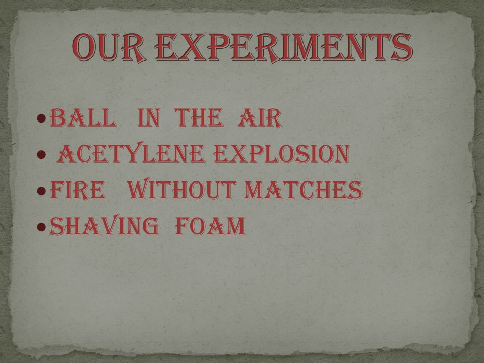 BALL IN THE AIR ACETYLENE EXPLOSION FIRE WITHOUT MATCHES SHAVING FOAM