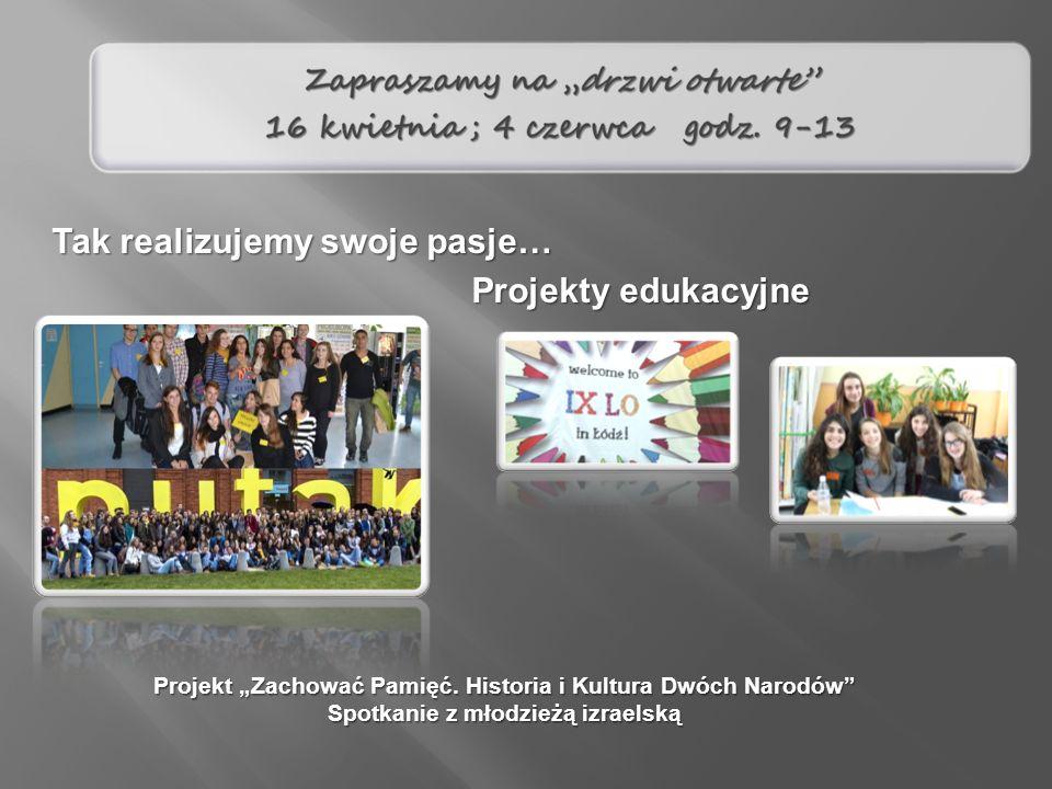"""Projekty edukacyjne Projekt """"Zachować Pamięć."""