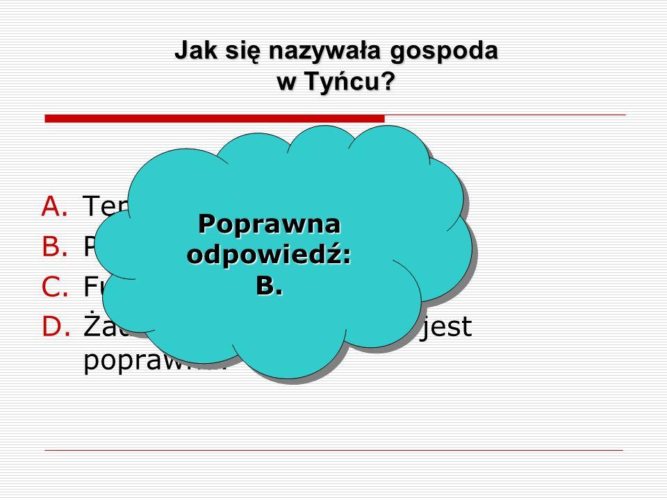 Jak się nazywała gospoda w Tyńcu. A.Tępa Podkowa.