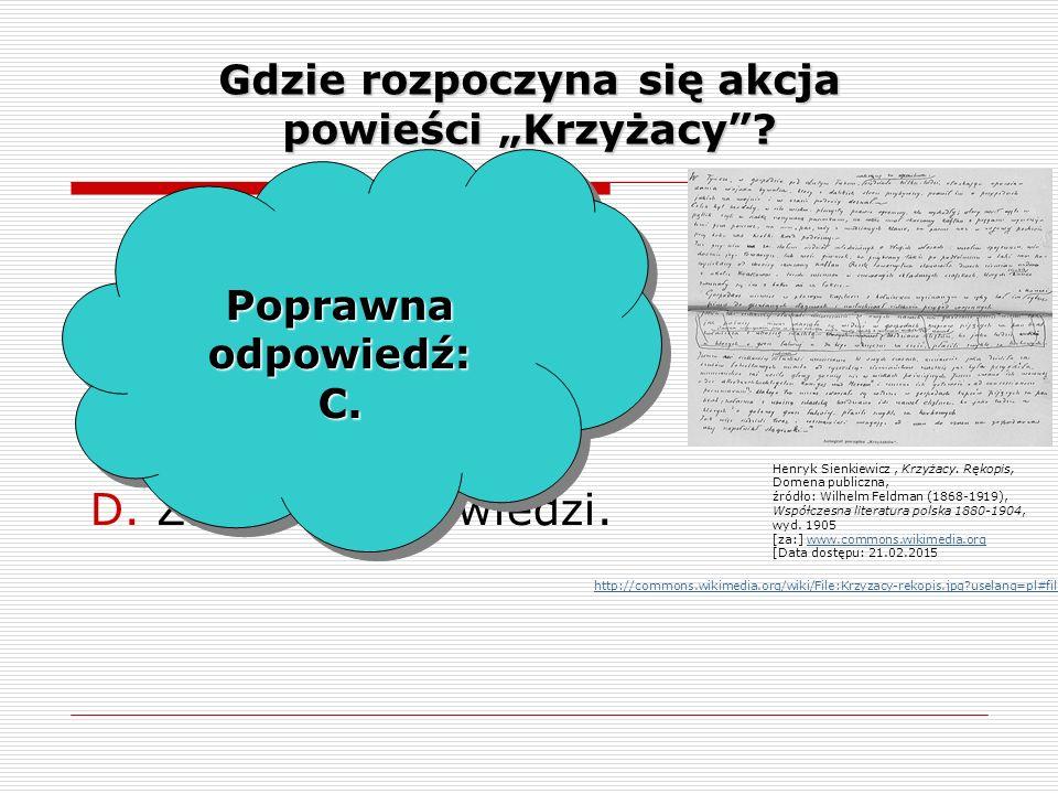 """Gdzie rozpoczyna się akcja powieści """"Krzyżacy . A.W Soplicowie."""